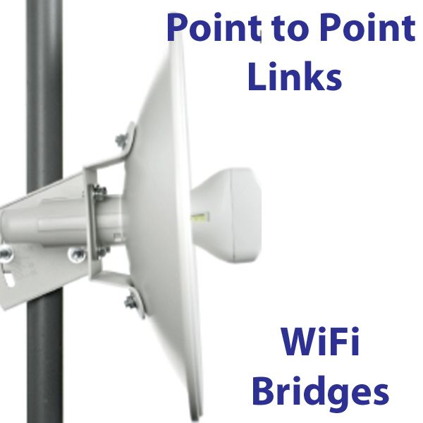 Point to Point Wireless Links: WiFi Bridges and Backhaul