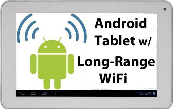 Android Tablet with Long-Range WiFi
